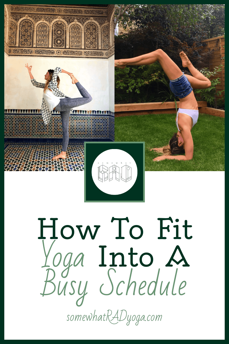 Life can get busy but with these tips you can fit yoga into a busy schedule