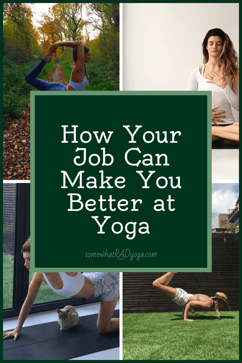 there are a lot of benefits of yoga, but your work can also benefit your yoga practice, find out how in this post.